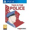 THIS IS THE POLICE ΓΙΑ PS4